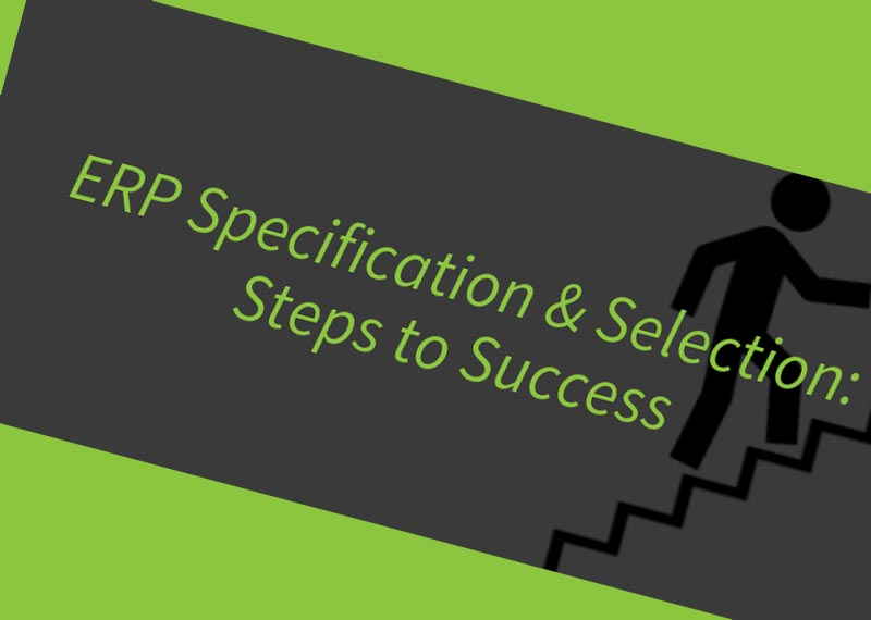 Steps to a successful ERP Selection