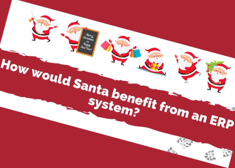 How would Santa benefit from an ERP system Header Image